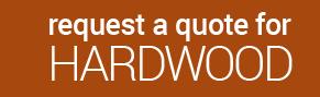 Request quote for hardwood flooring